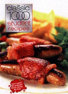 The Classic 1000 Student Recipes, Paperback / softback Book