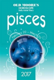 Old Moore's 2017 Astral Diaries Pisces, Paperback / softback Book