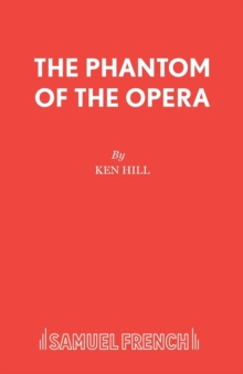 The Phantom of the Opera : Play, Paperback Book