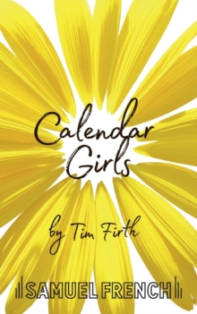 Calendar Girls, Paperback / softback Book