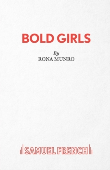 Bold Girls, Paperback / softback Book