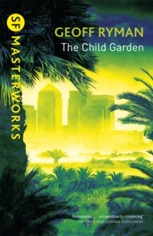The Child Garden, Paperback / softback Book