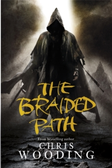 The Braided Path : The Weavers Of Saramyr, The Skein Of Lament, The Ascendancy Veil, Paperback / softback Book