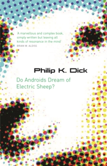 Do Androids Dream Of Electric Sheep?, Paperback / softback Book