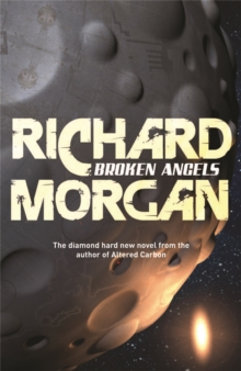 Broken Angels : Netflix Altered Carbon book 2, Paperback Book