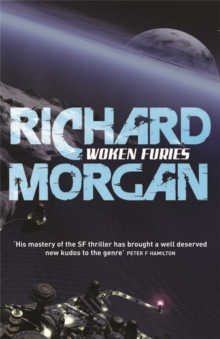 Woken Furies : Netflix Altered Carbon book 3, Paperback / softback Book