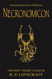 Necronomicon : The Best Weird Tales of H.P. Lovecraft, Hardback Book