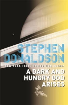 A Dark and Hungry God Arises : The Gap Sequence: 2, Paperback Book