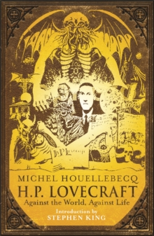 H.P. Lovecraft: Against the World, Against Life, Paperback Book