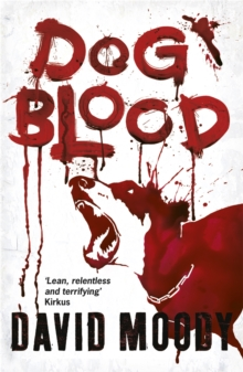 Dog Blood, Paperback / softback Book