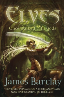 Elves: Once Walked With Gods, Paperback Book