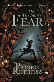 The Wise Man's Fear : The Kingkiller Chronicle: Book 2, EPUB eBook