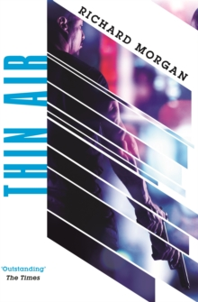 Thin Air : From the author of Netflix's Altered Carbon, Paperback / softback Book