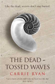 The Dead-Tossed Waves, Paperback Book