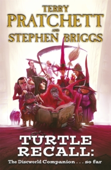 Turtle Recall : The Discworld Companion . . . So Far, Paperback Book