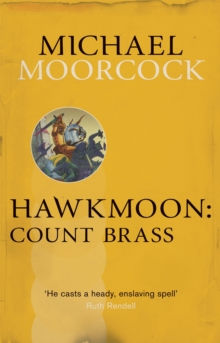 Hawkmoon: Count Brass, Paperback Book