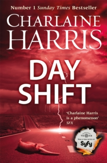 Day Shift : Now a major new TV series: MIDNIGHT, TEXAS, Paperback Book