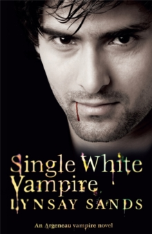 Single White Vampire : An Argeneau Vampire Novel, Paperback Book