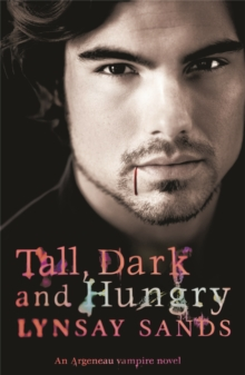 Tall, Dark and Hungry : An Argeneau Vampire Novel, Paperback Book