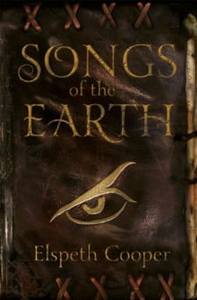 Songs of the Earth : The Wild Hunt Book One, Paperback Book