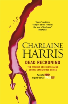 Dead Reckoning : A True Blood Novel, Paperback / softback Book
