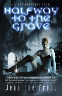 Halfway to the Grave : A Night Huntress Novel, EPUB eBook