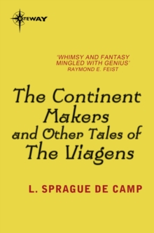 The Continent Makers and Other Tales of the Viagens, EPUB eBook