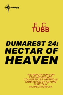 Nectar of Heaven : The Dumarest Saga Book 24, EPUB eBook
