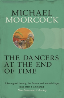 The Dancers at the End of Time, Paperback Book