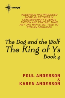 The Dog and the Wolf : King of Ys Book 4, EPUB eBook