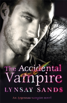 The Accidental Vampire : An Argeneau Vampire Novel, Paperback / softback Book