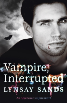 Vampire, Interrupted : An Argeneau Vampire Novel, Paperback / softback Book