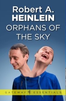 Orphans of the Sky, EPUB eBook