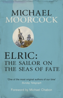 Elric: The Sailor on the Seas of Fate, Paperback / softback Book