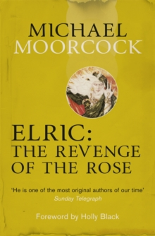 Elric: The Revenge of the Rose, Paperback / softback Book