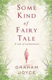 Some Kind of Fairy Tale, Paperback / softback Book