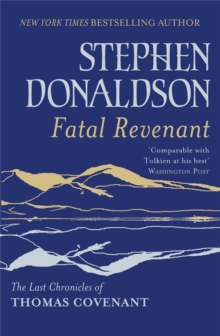 Fatal Revenant : The Last Chronicles Of Thomas Covenant, Paperback / softback Book