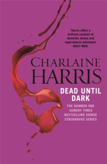 Dead Until Dark : A True Blood Novel, Paperback Book