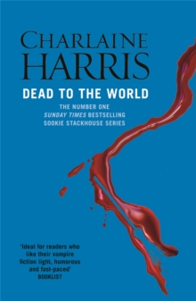 Dead To The World : A True Blood Novel, Paperback / softback Book