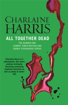 All Together Dead : A True Blood Novel, Paperback / softback Book