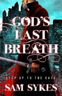 God's Last Breath : Bring Down Heaven Book 3, Paperback Book