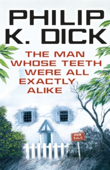The Man Whose Teeth Were All Exactly Alike, Paperback / softback Book
