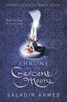 Throne of the Crescent Moon, Paperback Book