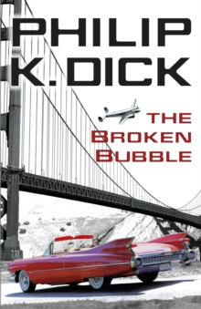 The Broken Bubble, Paperback Book