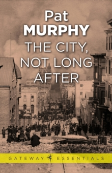 The City, Not Long After, EPUB eBook