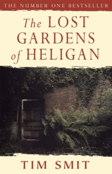 The Lost Gardens Of Heligan, Paperback / softback Book