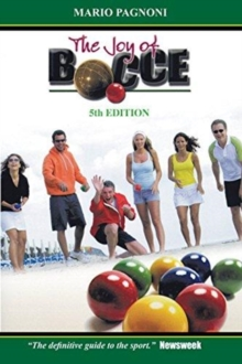 The Joy of Bocce, Paperback / softback Book