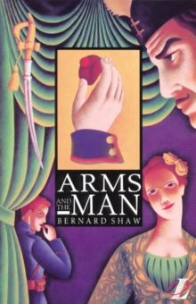 Arms and the Man, Paperback / softback Book