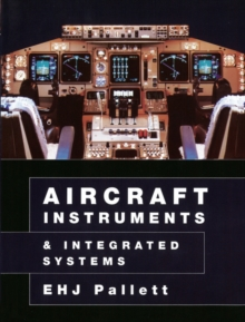 Aircraft Instruments and Integrated Systems, Paperback Book
