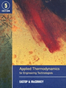 Applied Thermodynamics for Engineering Technologists, Paperback / softback Book